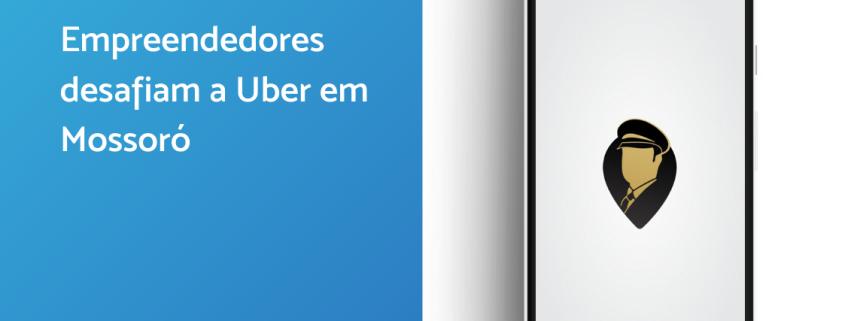 A tela está divida ao meio. De um lado um filtro azul em que está escrito: empreendedores desafiam a Uber em Mossoró. Do outro, um tela de celular com o aplicativo Xofer aberto