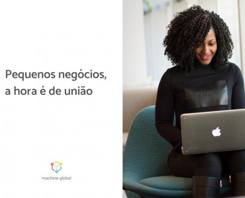 Moça com um computador no colo, ao lado está escrito: pequenos negócios, a hora é de união