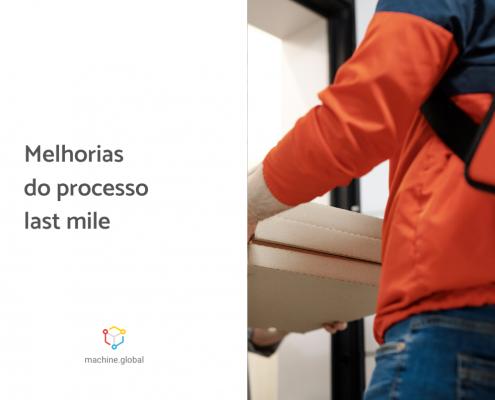 entregador com caixas na mão com a legenda ao lado: Melhorias do processo last mile