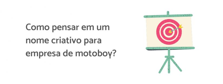 Ilustração de um alvo, ao lado está escrito: como pensar em um nome criativo para empresa de motoboy