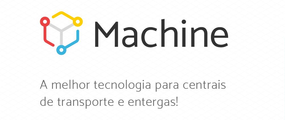 Machine, a melhor tecnologia para centrais de transporte e entregas