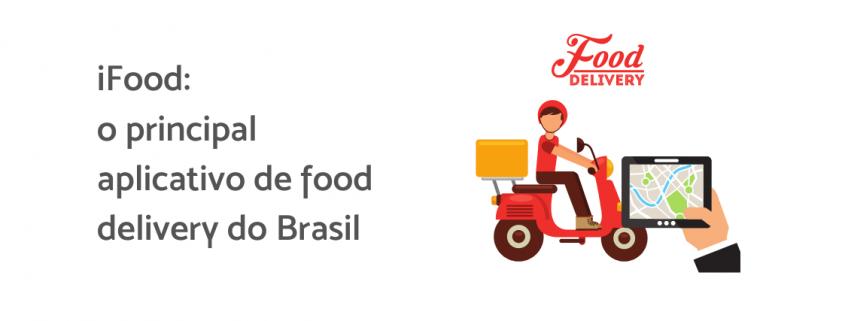 """Ilustração de um entregador, ao lado está escrito """"ifood: o principal aplicativo de food delivery do Brasil"""""""