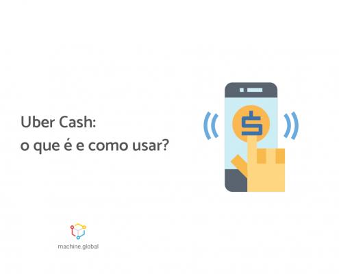 """Ilustração de uma mão realizando operações financeiras no celular, ao lado está escrito """"uber cash: o que é e como usar?"""""""