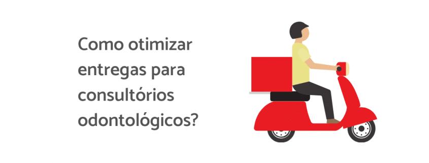 """Ilustração de um entregador em uma moto vermelha, ao lado está escrito """"como otimizar entregas para consultórios odontológicos"""""""