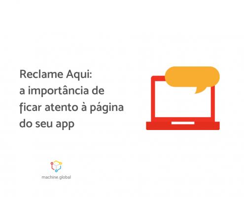 """Ilustração de um notebook vermelho, com um balão amarelo em cima. Ao lado está escrito """"Reclame Aqui: a importância de ficar atento à página do seu app""""."""