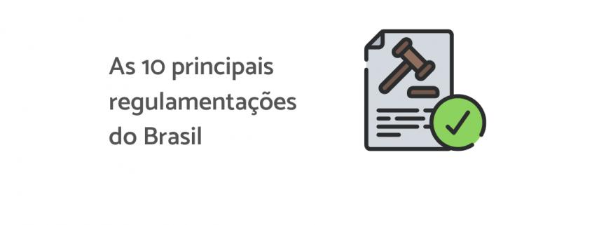 """Ilustrações de um papel, há um desenho de um martelo nele, ao lado está escrito """"As 10 principais regulamentações do Brasil""""."""