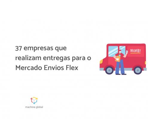 """Ilustração de um caminhão vermelho, na frente dele há um entregador segurando um celular e ao lado está escrito """"37 empresas que realizam entregas para o Mercado Envios Flex"""""""