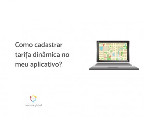 """Ilustração de um notebook aberto, há um mapa virtual dentro dele. Ao lado está escrito """"Como cadastrar tarifa dinâmica no meu aplicativo?"""""""