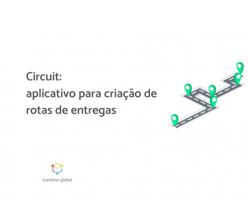"""Ilustração de ruas se cruzando e pontos selecionados no caminho, ao lado está escrito """"Circuit: aplicativo para criação de rotas de entregas""""."""